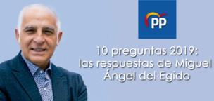 10 preguntas 2019: Las respuestas de Miguel Ángel del Egido