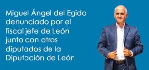 Miguel Ángel del Egido denunciado por el fiscal jefe de León