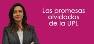 Las promesas electorales olvidadas por la UPL