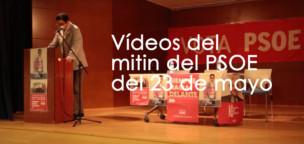 Vídeos del mitin de ayer del PSOE