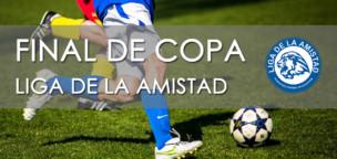 Final de Copa Liga de la Amistad