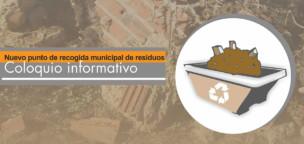 Coloquio informativo sobe la sensibilización del  tratamiento residuos de construcción y demolición de obras
