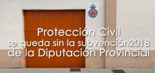 Protección Civil se queda sin la subvención de la Diputación 2018