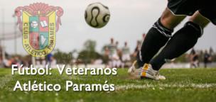Fútbol: Veteranos Atlético Paramés