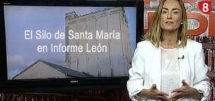 El Silo de Santa María en Informe León de La8