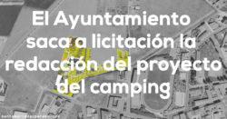 El Ayuntamiento saca a licitación la redacción del proyecto del camping