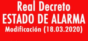 Modificación del Real Decreto por el que se declara el estado de alarma