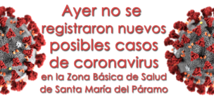 Ayer no se registraron nuevos posibles casos de coronavirus en la Zóna Básica de Salud de Santa María del Páramo