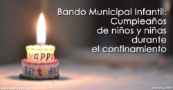 Bando Municipal Infantil: Cumpleaños de niños y niñas durante el confinamiento
