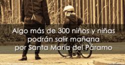 Algo más de 300 niños y niñas podrán salir mañana por Santa María del Páramo