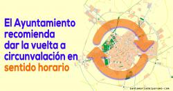 El Ayuntamiento recomienda dar la vuelta a circunvalación en sentido horario