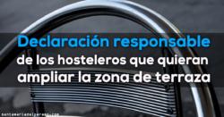 Declaración responsable de los hosteleros que quieran ampliar la zona de terraza