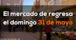 El Mercado de Santa María del Páramo regresa el domingo 31 de mayo