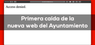 Primera caída de la nueva web del Ayuntamiento