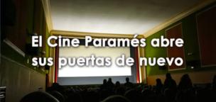 El Cine Paramés abre sus puertas de nuevo