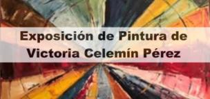 Exposición de pintura de Victoria Celemín Pérez