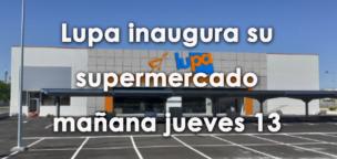 Lupa inaugura un nuevo establecimiento en Santa María del Páramo este jueves 13 de agosto