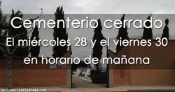 El cementerio estará cerrado el miércoles 28 y el viernes 30 en horario de mañana