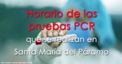 Horario de las pruebas PCR que se realizan en Santa María del Páramo