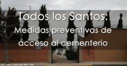 Todos los Santos: Medidas preventivas de acceso al cementerio
