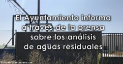 El Ayuntamiento informa, a través de la prensa, sobre los análisis de aguas residuales