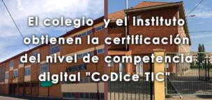 El colegio y el instituto obtienen la certificación del nivel de competencia digital