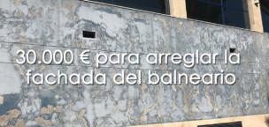 El arreglo de la fachada del balneario rondará los 30.000 €