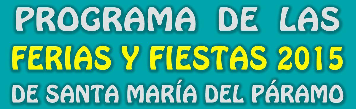 Programa de las Ferias y Fiestas 2015 de Santa María del Páramo