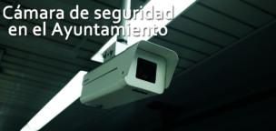 Cámara de seguridad en el Ayuntamiento
