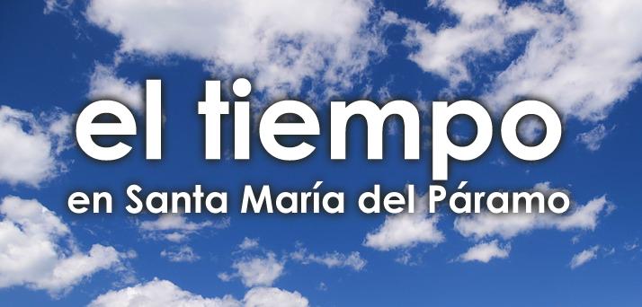 el tiempo en Santa María del Páramo