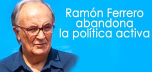 Ramón Ferrero abandona la política activa